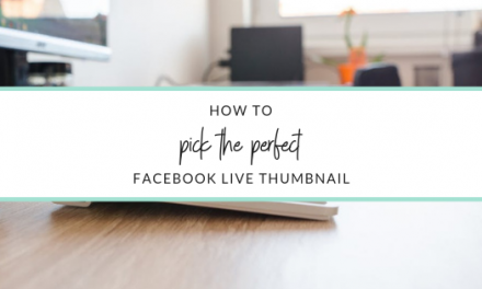How to pick the perfect thumbnail on Facebook live